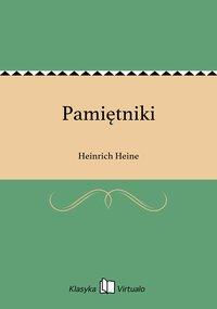 Pamiętniki - Heinrich Heine - ebook