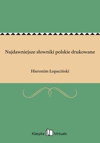 Najdawniejsze słowniki polskie drukowane