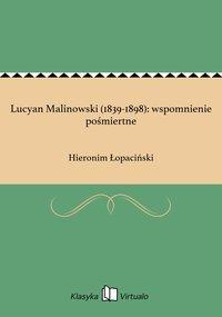 Lucyan Malinowski (1839-1898): wspomnienie pośmiertne