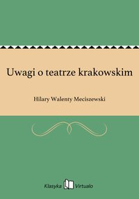 Uwagi o teatrze krakowskim