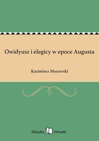 Owidyusz i elegicy w epoce Augusta