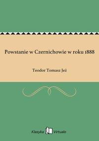 Powstanie w Czernichowie w roku 1888