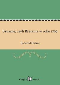 Szuanie, czyli Bretania w roku 1799