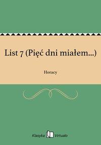 List 7 (Pięć dni miałem...)