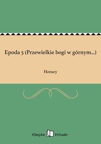 Epoda 5 (Przewielkie bogi w górnym...)