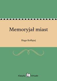 Memoryjał miast - Hugo Kołłątaj - ebook