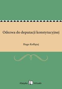 Odezwa do deputacji konstytucyjnej - Hugo Kołłątaj - ebook