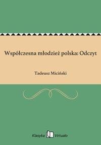 Współczesna młodzież polska: Odczyt