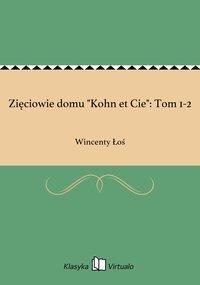 """Zięciowie domu """"Kohn et Cie"""": Tom 1-2"""