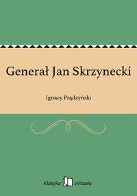 Generał Jan Skrzynecki
