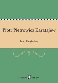 Piotr Pietrowicz Karatajew