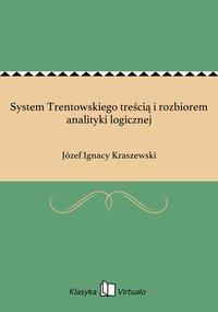 System Trentowskiego treścią i rozbiorem analityki logicznej