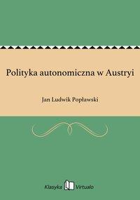 Polityka autonomiczna w Austryi
