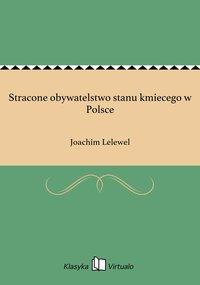 Stracone obywatelstwo stanu kmiecego w Polsce