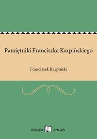 Pamiętniki Franciszka Karpińskiego