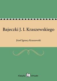 Bajeczki J. I. Kraszewskiego