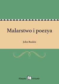 Malarstwo i poezya - John Ruskin - ebook