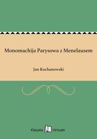 Monomachija Parysowa z Menelausem