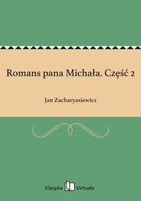 Romans pana Michała. Część 2