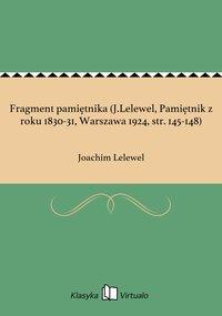 Fragment pamiętnika (J.Lelewel, Pamiętnik z roku 1830-31, Warszawa 1924, str. 145-148)
