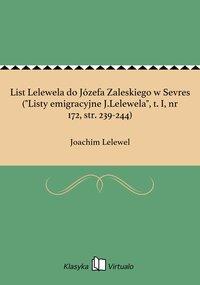 """List Lelewela do Józefa Zaleskiego w Sevres (""""Listy emigracyjne J.Lelewela"""", t. I, nr 172, str. 239-244)"""