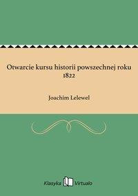 Otwarcie kursu historii powszechnej roku 1822