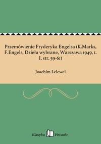 Przemówienie Fryderyka Engelsa (K.Marks, F.Engels, Dzieła wybrane, Warszawa 1949, t. I, str. 59-61)