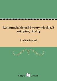 Restauracja historii i wzory włoskie. Z rękopisu, 1822/24