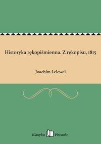 Historyka rękopiśmienna. Z rękopisu, 1815