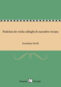 Podróże do wielu odległych narodów świata - Jonathan Swift - ebook