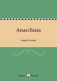 Anarchista - Joseph Conrad - ebook