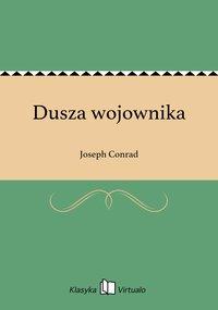 Dusza wojownika - Joseph Conrad - ebook