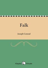 Falk - Joseph Conrad - ebook