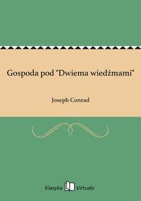 """Gospoda pod """"Dwiema wiedźmami"""" - Joseph Conrad - ebook"""