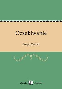 Oczekiwanie - Joseph Conrad - ebook