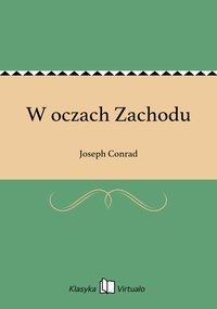 W oczach Zachodu - Joseph Conrad - ebook
