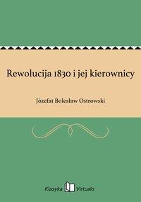 Rewolucija 1830 i jej kierownicy