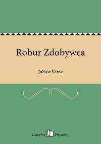 Robur Zdobywca - Juliusz Verne - ebook