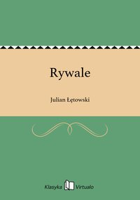 Rywale - Julian Łętowski - ebook