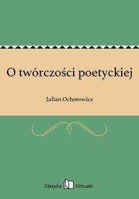 O twórczości poetyckiej
