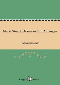 Maria Stuart: Drama in funf Aufzugen