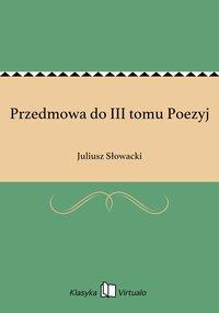 Przedmowa do III tomu Poezyj