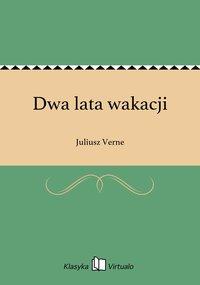 Dwa lata wakacji - Juliusz Verne - ebook