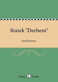 "Statek ""Derbent"" - Jurij Krymow - ebook"