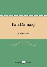 Pan Damazy - Józef Bliziński - ebook