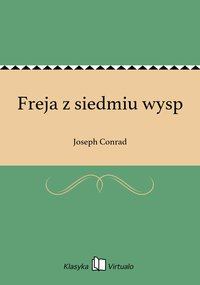 Freja z siedmiu wysp - Joseph Conrad - ebook
