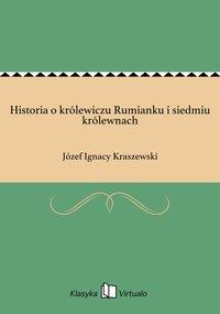 Historia o królewiczu Rumianku i siedmiu królewnach