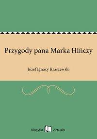 Przygody pana Marka Hińczy