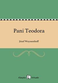 Pani Teodora - Józef Weyssenhoff - ebook