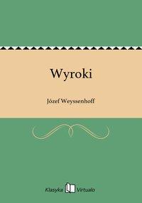 Wyroki - Józef Weyssenhoff - ebook